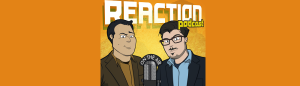 reaction podcast